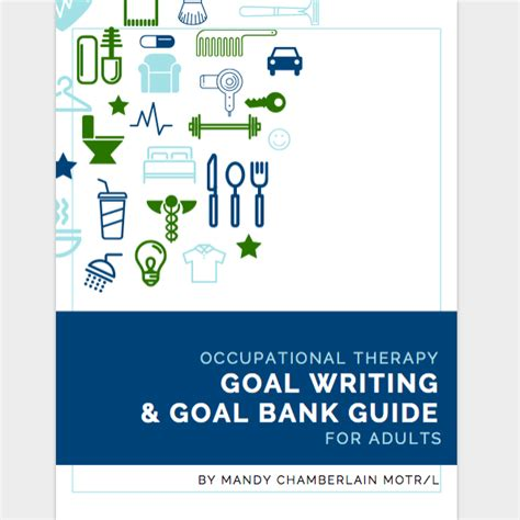 Occupational Therapy Goal Writing: The Complete Guide