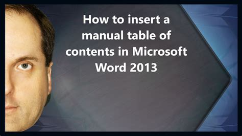 How to insert a manual table of contents in MIcrosoft Word